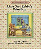 Cover of: Little Grey Rabbit's Paint Box (The Little Grey Rabbit library) | Alison Uttley