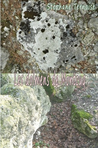 Les dolmens de Montcuq