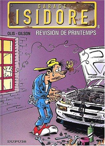 Garage Isidore, tome 8 : Révision de printemps