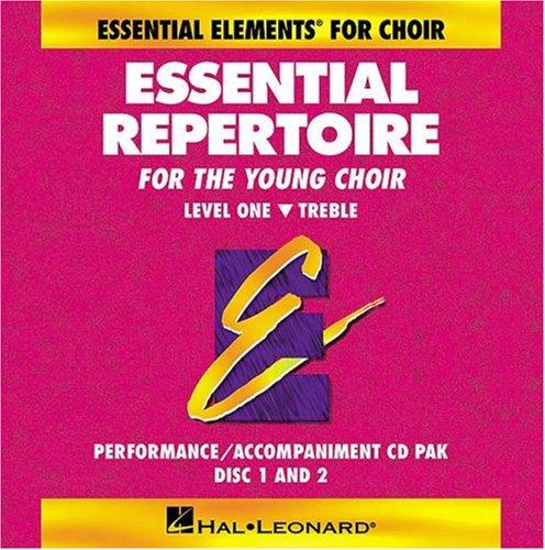 Essential Repertoire für den jungen Chor Level One Disk: Performance/Begleitung CD Pak, Disc 1 & 2 -