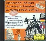 Wienerisch, eh klar!; Viennese for travellers; Le Viennois pou touristes, 1 CD-ROM 888 Wiener Ausdr�cke, Schimpfw�rter, Phrasen und Schm�h. Dtsch.-Engl.-Franz�s. F�r Windows 95 Bild