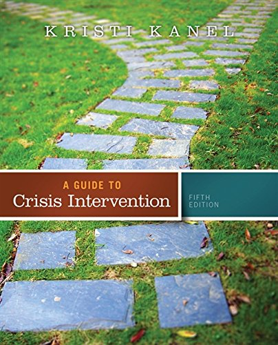 A Guide to Crisis Intervention (with Coursemate Printed Access Card) por Kristi Kanel