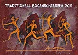Traditionell Bogenschiessen 2011: Ancient Archers