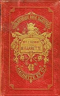 Bigarrette par Zénaïde Fleuriot