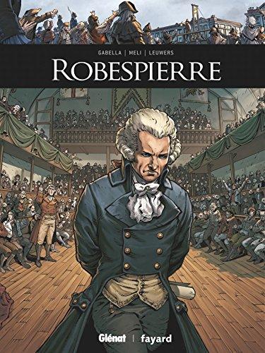 Ils ont fait l'histoire : Robespierre