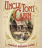 Image de UNCLE TOM'S CABIN (non illustrated) (English Edition)