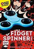 Fidget Spinner Pro: Die allerbesten Tricks & Hacks