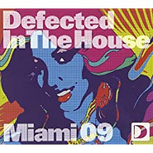 Defected In The House Miami 09