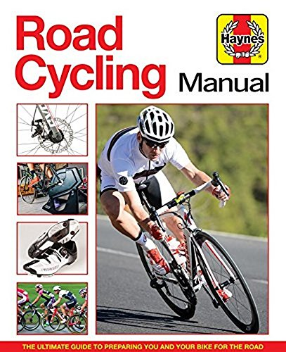 Road Cycling Manual: The Ultimate Guide to Preparing You and Your Bike for the Road por Luke Edwardes-Evans