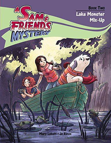 Lake Monster Mix-Up (Sam and Friends Mystery)