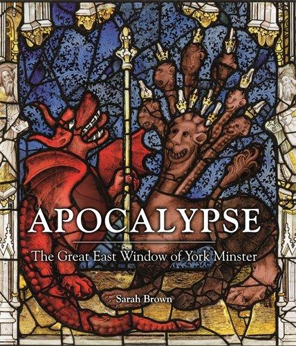 Apocalypse: The Great East Window of York Minster por Sarah Brown (Author)