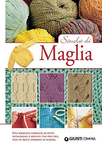 Scuola di Maglia (Scuola di...) (Italian Edition)