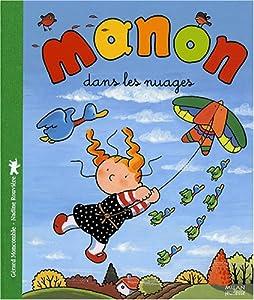 """Afficher """"Manon dans les nuages"""""""