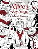 Alice's Nightmare - Adventures in Wonderland - Adult Coloring Book: (Horror, Halloween)