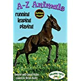 A-Z Animals: running, leaping, playing (English Edition)