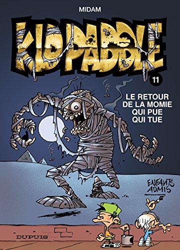 Kid Paddle - tome 11 - Le retour de la momie qui pue qui tue