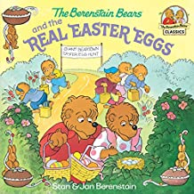 The Berenstain Bears and the Real Easter Eggs (First Time Books(R))