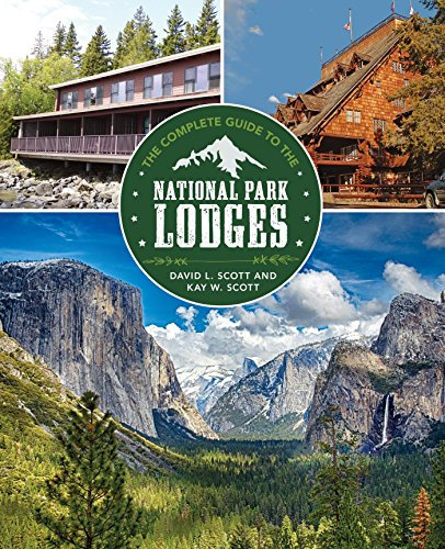 Old Faithful Inn, Yellowstone Park (Complete Guide to the National Park Lodges (English Edition))