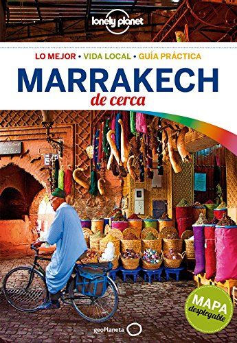 Marrakech de cerca 4 (Guías De cerca Lonely Planet) por Jessica Lee