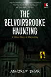 The Belvoirbrooke Haunting
