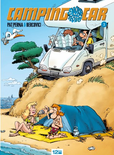 Camping-car globe trotteur Tome 3