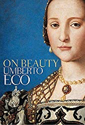 On Beauty: A History of a Western Idea