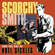Scorchy Smith And The Art Of Noel Sickles by Noel Sickles (2008-07-30)