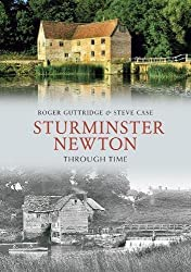 Sturminster Newton Through Time