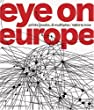 Eye on Europe: Prints, Books & Multiples / 1960 to Now: Prints, Books and Multiples - 1960 to Now