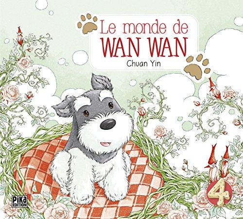 Le monde de Wan Wan T04