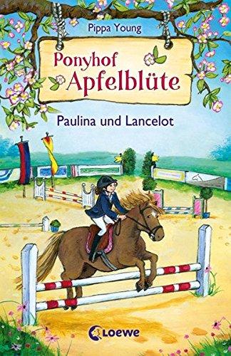 Ponyhof Apfelblüte - Paulina und Lancelot -