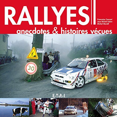 Rallyes : Anecdotes & histoires vcues