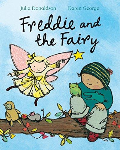 Freddie and the Fairy por Julia Donaldson