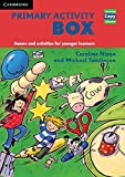 Primary Activity Box: Games and Activities for Younger Learners (Cambridge Copy Colle...