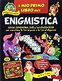 Il mio primo libro dell'enigmistica