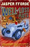 The Well Of Lost Plots: Thursday Next Book 3 (Thursday Next 3)