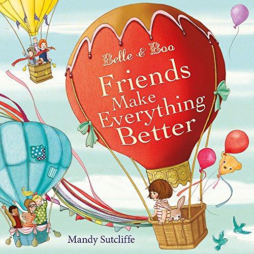 Belle & Boo Friends Make Everything Better
