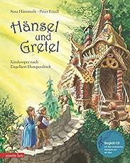 Hänsel und Gretel: Kinderoper nach Engelbert Humperdinck (Musikalisches Bilderbuch mit CD)