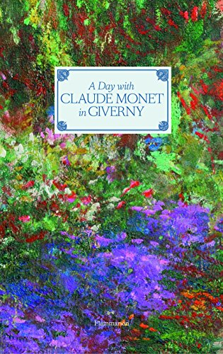 Giverny, Monet-museum (A Day with Claude Monet in Giverny)