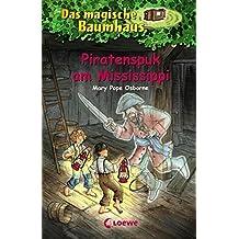 Das magische Baumhaus – Piratenspuk am Mississippi: Band 40