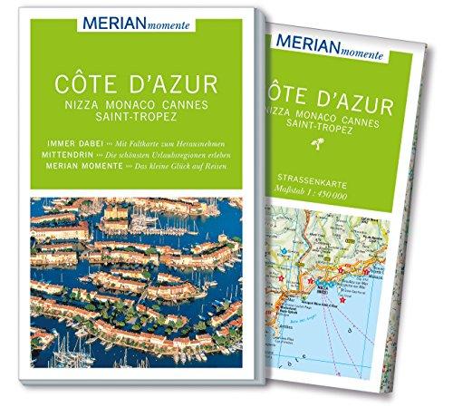 MERIAN momente Reiseführer Côte d\'Azur: Mit Extra-Karte zum Herausnehmen