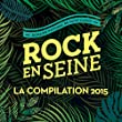 Rock en Seine - La compilation 2015