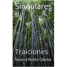 Singulares II: Traiciones
