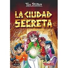 Tea Stilton 3 Nuevo. La Ciudad Secreta