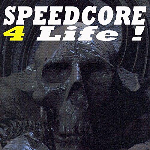Speedcore 4 Life