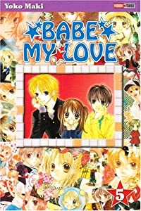 Babe my love Edition simple Tome 5