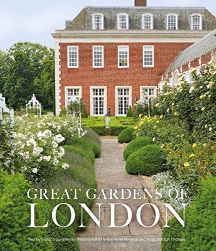 Great Gardens of London by Victoria Summerley (2015-10-01)