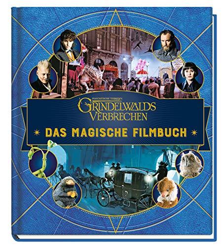 Phantastische Tierwesen: Grindelwalds Verbrechen: Das magische Filmbuch