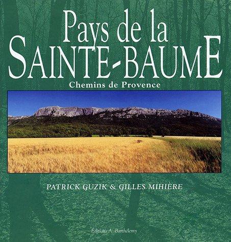 Pays de la Sainte-Baume : Chemins de Provence