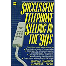 Successful Telephone Selling in the 90's